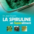 Docteur Jean Dupire auteur de La spiruline, un superaliment