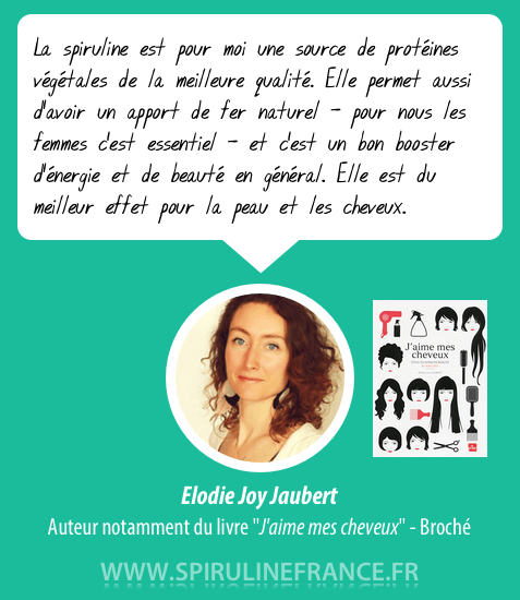 La spiruline est du meilleur effet pour les cheveux (Elodie Joy Jaubert)