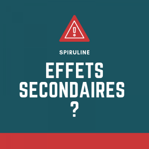 des effets secondaires pour la spiruline